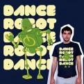Dance, Robot! Dance!